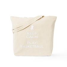 Keep Calm and Play Basketball Tote Bag