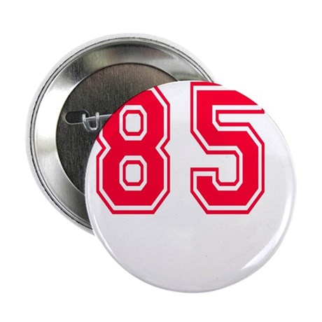 """85 year aged to perfection 2.25"""" Button"""