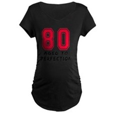 80 year aged to perfection T-Shirt