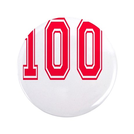 """100 year aged to perfection 3.5"""" Button"""
