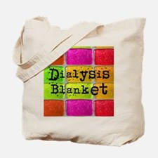 Dialysis pt blanket 2 Tote Bag