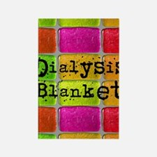 Dialysis pt blanket 2 Rectangle Magnet