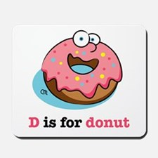 D is for Donut Mousepad