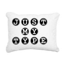 Just My Type Rectangular Canvas Pillow