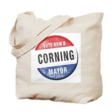 Re-Elect Corning Mayor Tote Bag
