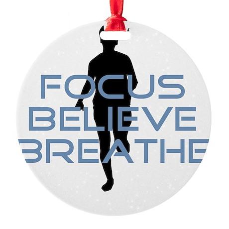 Blue Focus Believe Breathe Round Ornament
