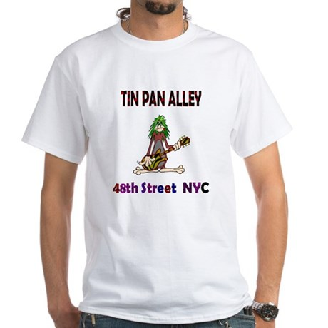 """CLICK HERE for Tin Pan Alley White T-Shirt"