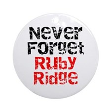 Never Forget Ruby Ridge Ornament (Round)
