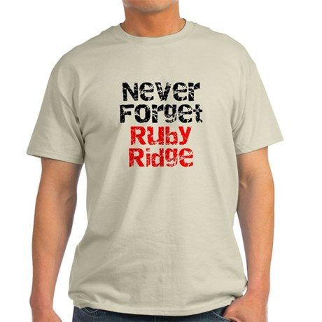 Never Forget Ruby Ridge Light T-Shirt