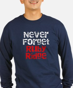 Never Forget Ruby Ridge T