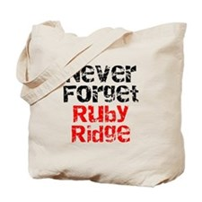 Never Forget Ruby Ridge Tote Bag