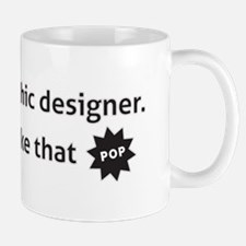 Make It Pop! Small Small Mug