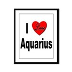 I Love Aquarius Framed Panel Print