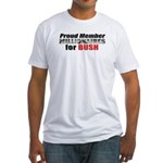 Proud Member, Millionaires fo Fitted T-Shirt