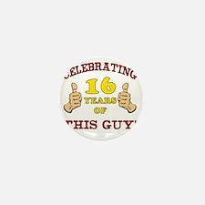 Funny 16th Birthday For Boys Mini Button