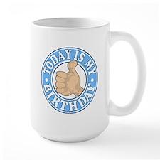 TODAY IS MY BIRTHDAY BLUE Mug