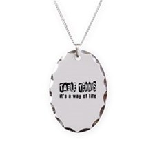 Table Tennis it is a way of life Necklace
