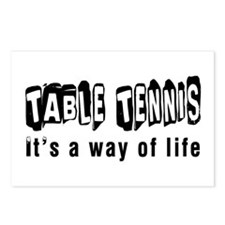 Table Tennis it is a way of life Postcards (Packag