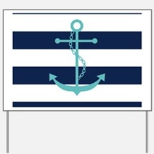 Teal Anchor on Navy Blue Stripes Yard Sign