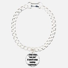 Stop Saying Expresso! Bracelet