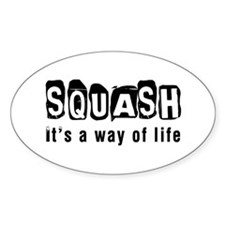 Squash it is a way of life Decal