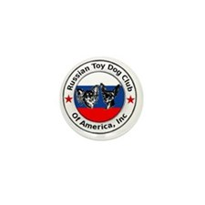 The Russian Toy Dog Club Of America, I Mini Button