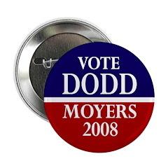 Dodd-Moyers 2008 Button