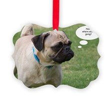 Pug, Now Where Was I Going Birthd Picture Ornament