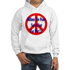 Billions For Peace Not A Cent Hoodie