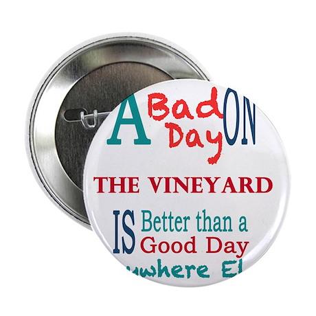 "The Vineyard 2.25"" Button"