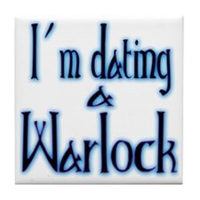 Dating a Warlock Tile Coaster