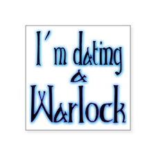 "Dating a Warlock Square Sticker 3"" x 3"""