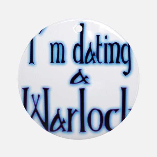 Dating a Warlock Round Ornament