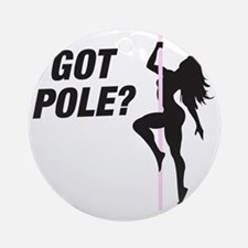 Got Pole Round Ornament