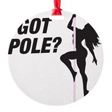 Got Pole Ornament