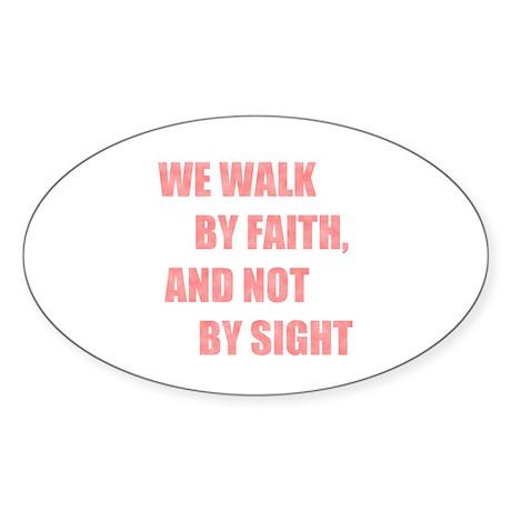 Walk by Faith Oval Sticker