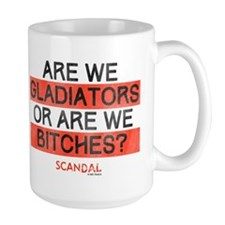 Gladiators or Bitches Mug
