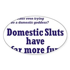 Domestic Sluts Decal