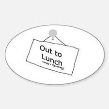 Out to Lunch Oval Decal