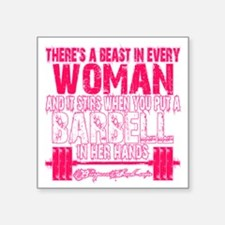 "Beast in every woman - Pink Square Sticker 3"" x 3"""