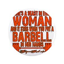 "Beast in every woman Camo Hunter 3.5"" Button"