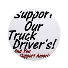 SupportTruckDrivers Round Ornament