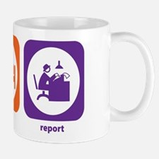 Eat Sleep Report Mug