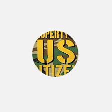 Property of US Citizen Mini Button