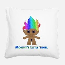 Mommys Little Troll Square Canvas Pillow