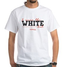 I Wear the White Hat White T-Shirt