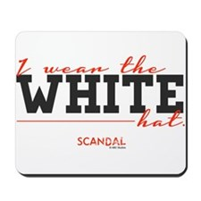 I Wear the White Hat Mousepad
