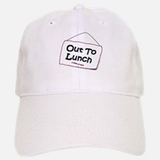 Out to Lunch Baseball Baseball Cap
