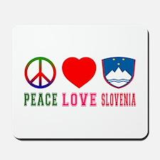 Peace Love Slovenia Mousepad
