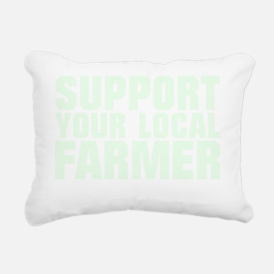 Support Your Local Farme Rectangular Canvas Pillow
